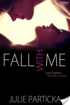 {Review} Fall with Me by Julie Particka