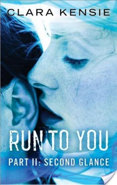{ARC Review+Giveaway} Run To You: Parts 1-3 by @clarakensie
