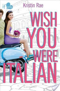 {ARC Review} Wish You Were Italian by Kristin Rae