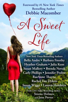 {Forward Letter+Giveaway} A Sweet Life Boxed Set: Fourteen Contemporary Romances by Bestselling Authors to Benefit Diabetes Research