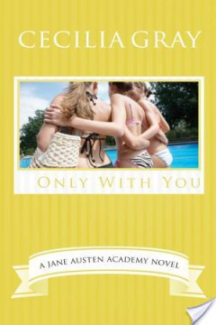 {Review+Giveaway} Only With You by Cecilia Gray