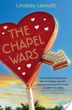 {ARC Review} The Chapel Wars by Lindsey Leavitt