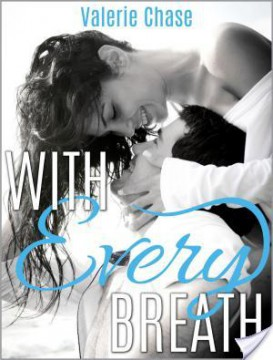 {Review} With Every Breath by Valerie Chase @val_chase