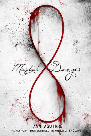 {Review} Mortal Danger by Ann Aguirre @MsAnnAguirre @FeiwelFriends