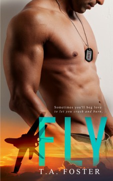 {ARC Review+Giveaway} Fly by T.A. Foster @tafosterwriter
