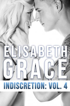 {Review} Indiscretion Volumes 3 &4 by @1ElisabethGrace