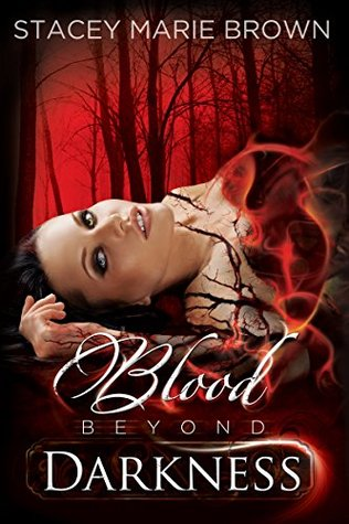 {Review+Giveaway} Blood Beyond Darkness by Stacey Marie Brown @S_MarieBrown