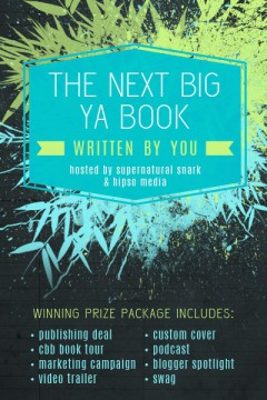 {Bookish News} Could YOU be the next big #YAWriter? #amwriter