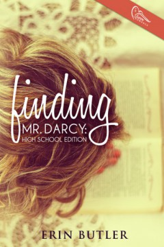{Review+Giveaway} Finding Mr. Darcy by @ErinButler @swoonromance