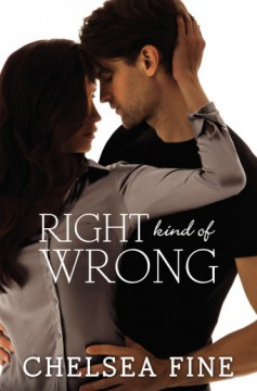 {Review+Giveaway} Right Kind of Wrong by @ChelseaFine @InkSlingerPR