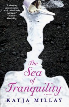 { #Review } The Sea of Tranquility by @KatjaMillay @AtriaBooks