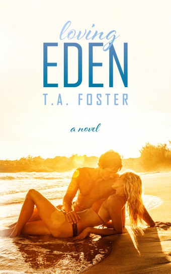 {Review+Giveaway} Loving Eden by T.A. Foster @TAFosterauthor