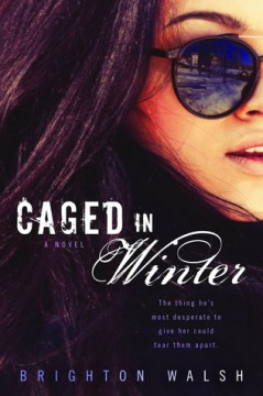 { #Review } Caged in Winter by Brighton Walsh @WriteAsRain_ @BerkleyRomance