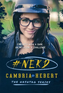 {ARC Review+Giveaway} #Nerd by Cambria Hebert @cambriahebert