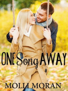{Review+Giveaway} One Song Away by Molli Moran @MissMolliWrites