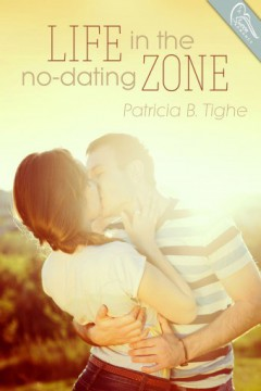 {Review+Giveaway} Life in the No Dating Zone by @PatriciaBTighe @swoonromance