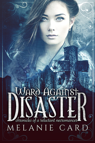 {Review+Giveaway} Ward Against Disaster by @MelanieCard @EntangledTeen
