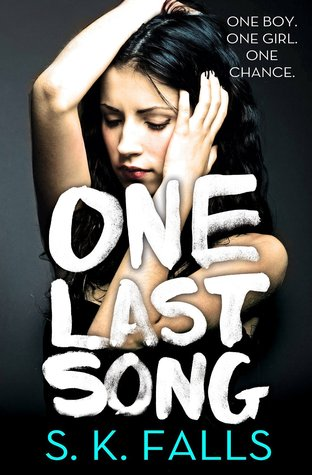 {ARC Review+Giveaway} One Last Song by S.K. Falls @skfallssc @ForeverRomance