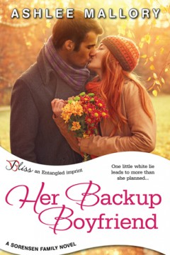 {Review} Her Backup Boyfriend by @AshleeMallory @entangledpub @RomanceIsBliss