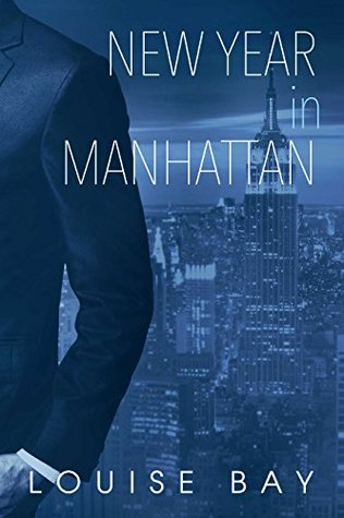 {ARC Review} New Year in Manhattan by Louise Bay @LouisesBay