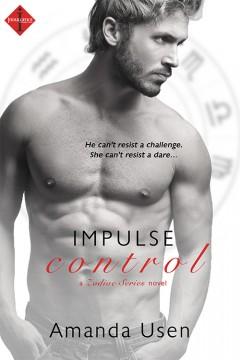 {Excerpt+Giveaway} Impulse Control by @AmandaUsen @IndulgenceBooks