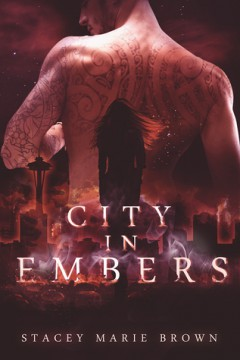 {ARC Review} City in Embers by Stacey Marie Brown @S_MarieBrown