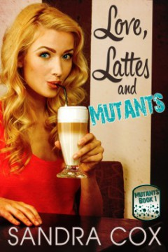 {ARC Review} Love Lattes and Mutants by @Sandra_Cox @KensingtonBooks