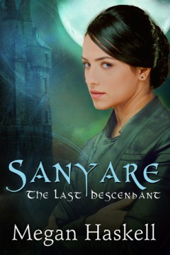 {Interview+Giveaway} Sanyare: The Last Descendant by @MeganPHaskell