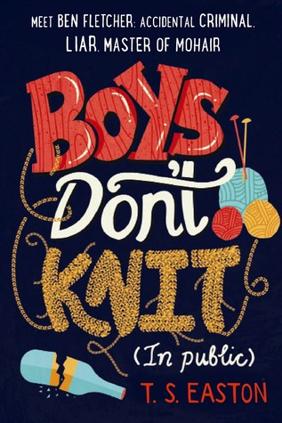 {ARC #Review } Boys Don't Knit by T.S. Easton @TomEaston @FeiwelFriends @MacKidsBooks