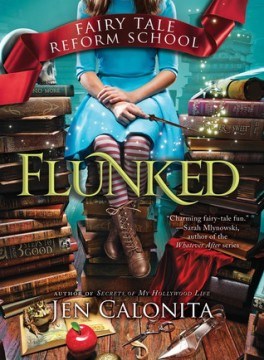 { #Review } Flunked by @JenCalonita @jabberwockykids @SourcebooksFire