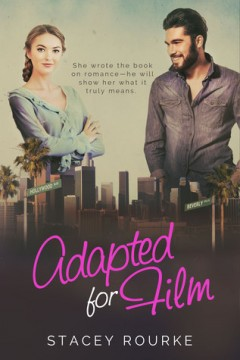 {ARC Review+Giveaway} Adapted for Film by Stacey Rourke @Rourkewrites