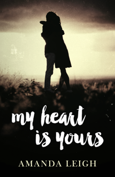 {Cover Reveal+Giveaway} My Heart is Yours by Amanda Leigh