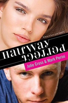 {ARC Review} Halfway Perfect by @JulieCross1980 & @MarktPerini @SourcebooksFire