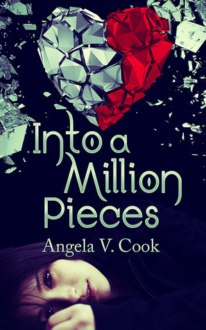 {Review+Giveaway} Into a Million Pieces by @AngelaVCook @RAPublishing