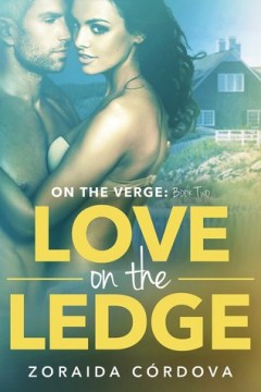{Review+Giveaway} Love On The Ledge by Zoraida Cordova @zlikeinzorro @DiversionBooks