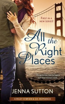 {Review} All the Right Places by Jenna Sutton @jsuttonauthor @BerkleyRomance