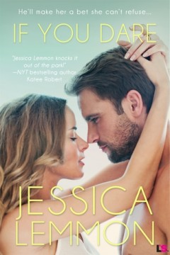 {Review} If You Dare by Jessica Lemmon @lemmony @entangledpub