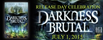 {Release Day Giveaway} DARKNESS BRUTAL by @RachelAnneMarks