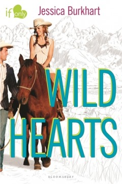 {Review} Wild Hearts by Jessica Burkhart @bloomsburykids