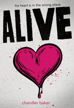 {Review} Alive by Chandler Baker @chandlerbakerYA @HyperionTeens