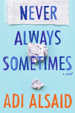 {Release Day Review} Never Always Sometimes by Adi Alsaid @HarlequinTEEN