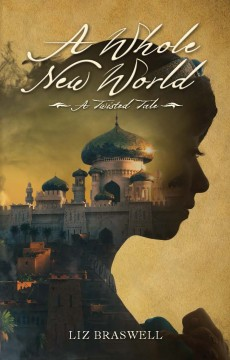 {Excerpt+Giveaway} A Whole New World by Liz Braswell