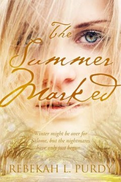 {ARC Review} The Summer Marked by @RebekahLPurdy @EntangledTeen