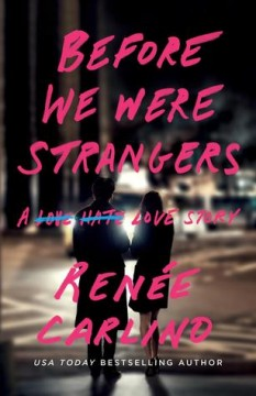 {Review} Before We Were Strangers by Renee Carlino @renayz