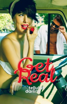 {Review} Get Real by @TellulahDarling