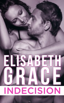 {Mini Review+Giveaway} INDECISION by Elisabeth Grace @1elisabethgrace
