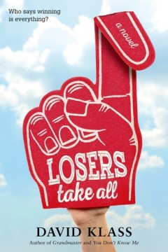 {Review} Losers Take All by David Klass @MacKidsBooks