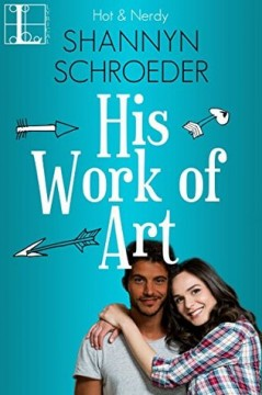{ARC Review} His Work of Art by Shannyn Schroeder #klovers @KensingtonBooks @SSchroeder_