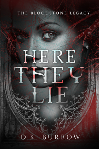 Here They Lie by D'Ann Burrow