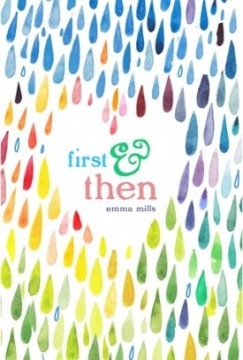 {Guest Post+Review+Giveaway} First & Then by Emma Mills @MacKidsBooks @elmify